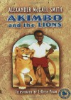 Akimbo and the Lions - Alexander McCall Smith, LeUyen Pham