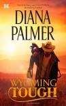 Wyoming Tough - Diana Palmer