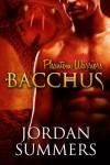 Bacchus  - Jordan Summers