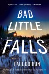 Bad Little Falls: A Novel (Mike Bowditch #3) - Paul Doiron