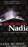A promise to Nadia: A True Story of a British Slave in the Yemen. - Zana Muhsen
