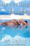 Revealing Thoughts (Victoria Wilde #3) - Ian Dalton