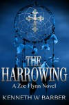 The Harrowing - Kenneth W Barber