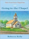 Going to the Chapel - Rebecca Kelly