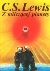 Z milczącej planety - Clive Staples Lewis