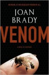 Venom: A Novel of Suspense - Joan  Brady