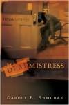 Deadmistress - Carole B. Shmurak
