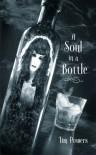 A Soul in a Bottle - Tim Powers