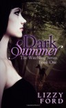 Dark Summer (Witchling Series) (Volume 1) - Lizzy Ford
