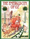 The Emerald City of Oz  - L. Frank Baum, Peter Glassman, John R. Neill