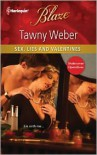 Sex, Lies and Valentines - Tawny Weber