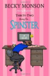 Thirty-Two Going on Spinster - Becky Monson