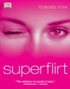 Superflirt - Tracey Cox