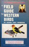 A Field Guide to Western Birds - Roger Tory Peterson