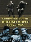 Companion to the British Army 1939-45 - George Forty