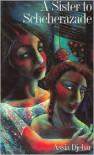 A Sister to Scheherazade - Assia Djebar,  Dorothy Blair (Translator),  Dorothy S. Blair (Translator)