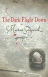 The Dark Flight Down - Marcus Sedgwick