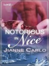 Notorious in Nice - Jianne Carlo