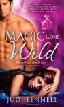 Magic Gone Wild - Judi Fennell