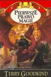 Pierwsze prawo magii - Terry Goodkind