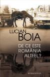 De ce este România altfel? - Lucian Boia