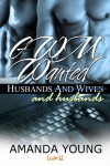 Husbands and Wives: GWM Wanted - Amanda Young