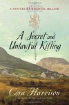 A Secret and Unlawful Killing - Cora Harrison