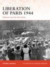 Liberation of Paris 1944: Patton's race for the Seine (Campaign) - Steven Zaloga