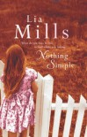 Nothing Simple (Ulverscroft Large Print Series) - Lia Mills