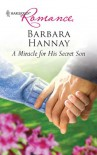 A Miracle for His Secret Son (Harlequin Romance) - Barbara Hannay
