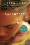 Daughters of the North (P.S.) - Sarah Hall