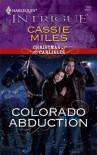 Colorado Abduction - Cassie Miles