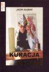 Kuracja - Jacek Głębski