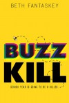 Buzz Kill - Beth Fantaskey