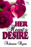 Her Heart's Desire - Adriana Ryan