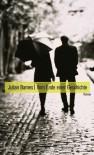 Vom Ende einer Geschichte - Julian Barnes, Gertraude Krueger