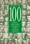 100 postaci, które miały największy wpływ na dzieje ludzkości - Michael H. Hart