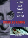So Long, and Thanks for All the Fish (Audio) - Douglas Adams, Martin Freeman