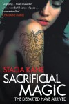 Sacrificial Magic: Book Four of The Downside Ghosts series - Stacia Kane