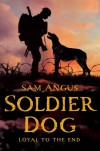 Soldier Dog - Sam Angus