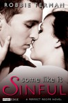 Some like It Sinful - Robbie Terman