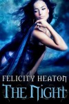 The Night - Felicity Heaton