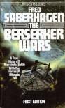 The Berserker Wars - Fred Saberhagen