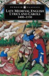 Late medieval English lyrics and carols, 1400-1530 - Tom Duncan, Thomas Stanley Duncan