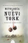 Mitología de Nueva York (Spanish Edition) - Vanessa Montfort