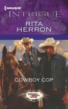 Cowboy Cop - Rita Herron