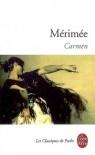 Carmen et autres nouvelles - Prosper Mérimée