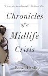 Chronicles of a Midlife Crisis - Robyn Harding