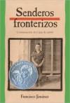 Senderos fronterizos - Francisco Jiménez