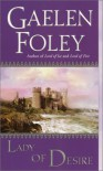 Lady of Desire (The Knight Miscellany) - Gaelen Foley